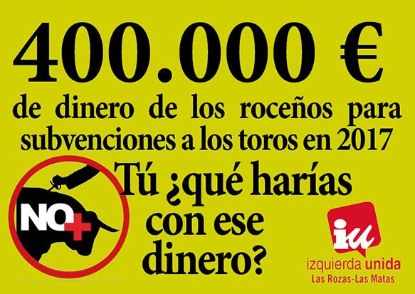IU-Las Rozas denuncia el despilfarro que supone el gasto en espectáculos taurinos del Ayuntamiento